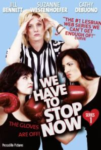 DVD We Have to Stop Now